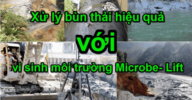xử lý bùn thải hiệu quả với vi sinh Microbe- Lift