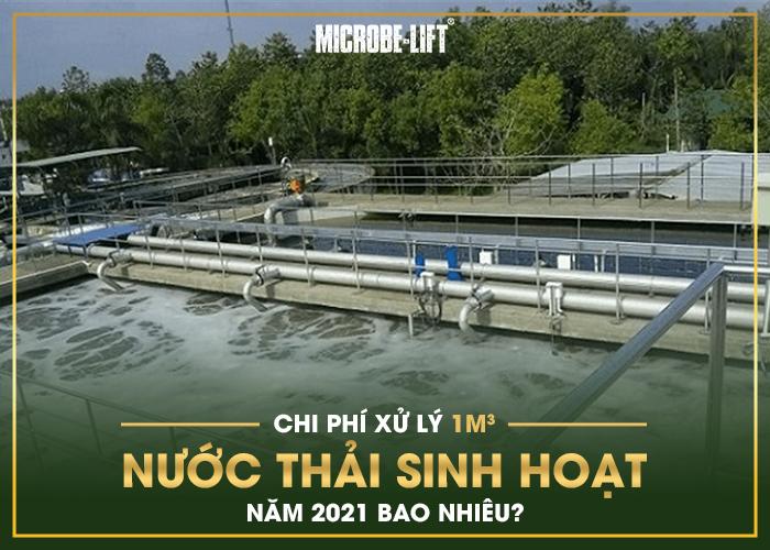 Chi phí xử lý 1m3 nước thải sinh hoạt năm 2021 bao nhiêu?