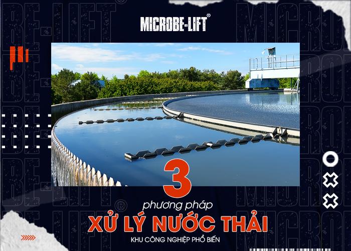 3 phương pháp xử lý nước thải khu công nghiệp