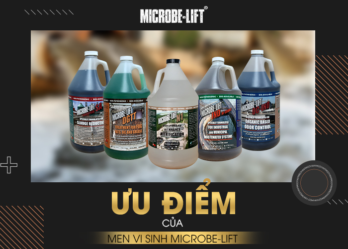 Uu diem cua men vi sinh Microbe Lift 02