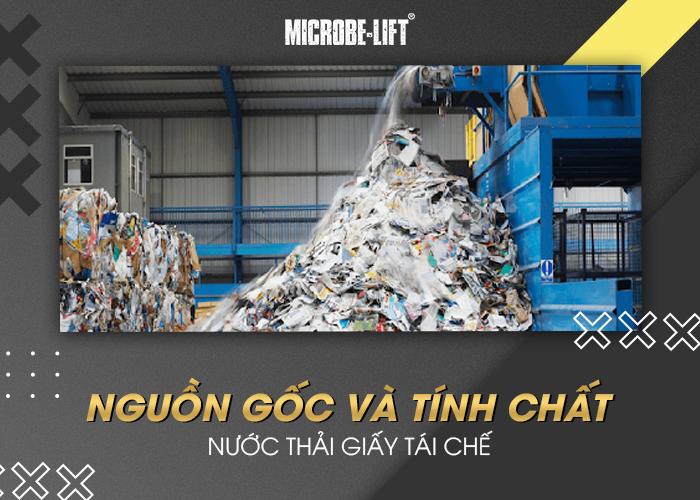 Nguồn gốc và tính chất nước thải giấy tái chế