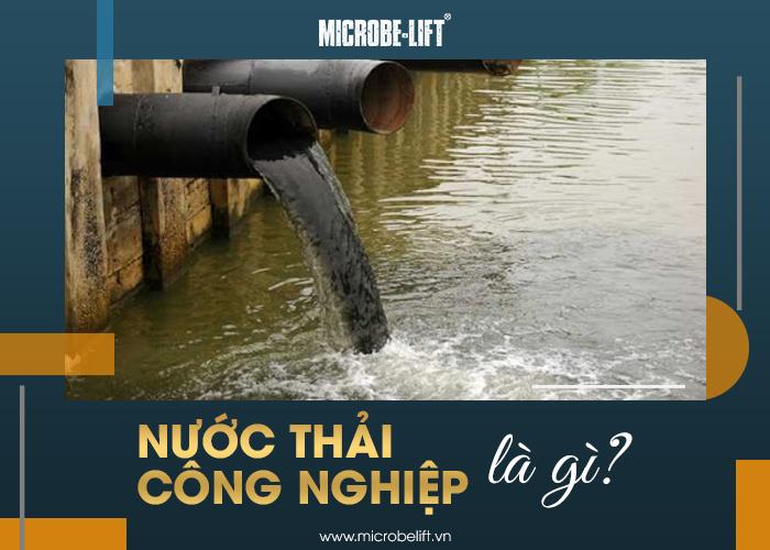 Nước thải công nghiệp là gì?