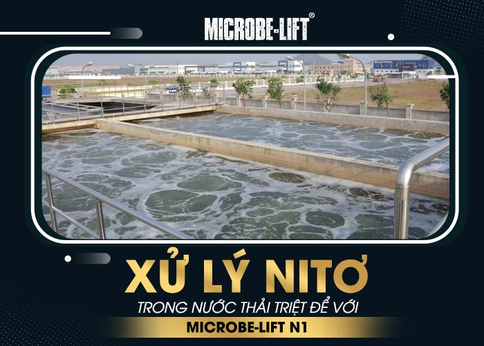 Xử lý Nitơ trong nước thải triệt để với Microbe-Lift N1