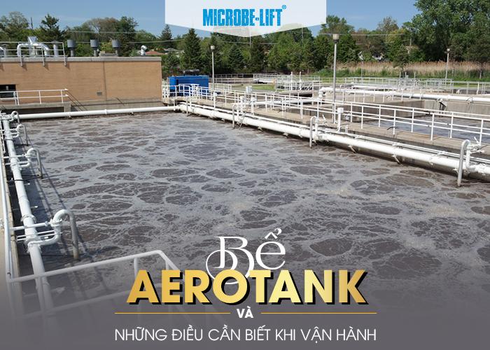 Bể Aerotank và những điều cần biết khi vận hành