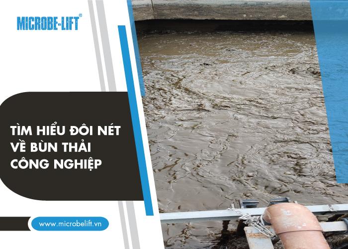 Tìm hiểu đôi nét về bùn thải công nghiệp