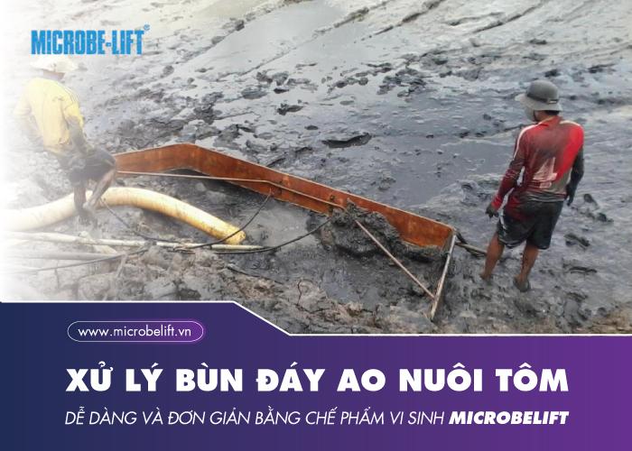 Microbe-Lift AQUA SA - Bước tiến tuyệt vời trong việc xử lý bùn đáy ao nuôi tôm