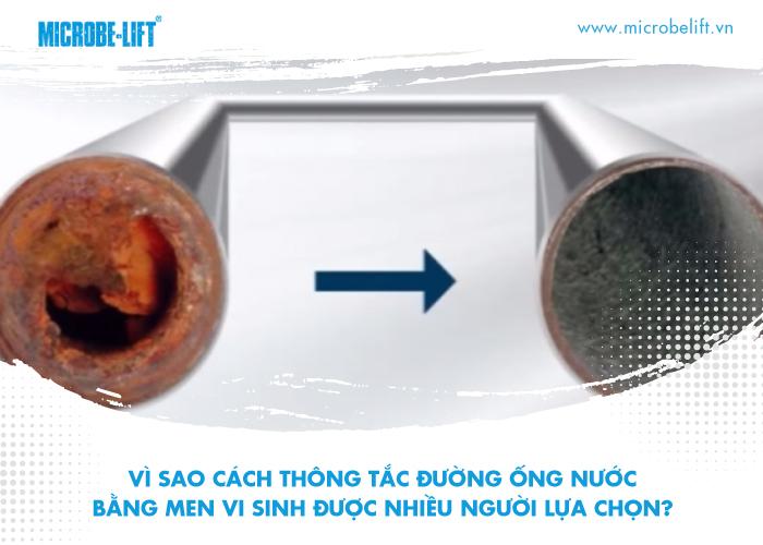 1/ Vì sao cách thông tắc đường ống nước bằng men vi sinh được nhiều người lựa chọn?